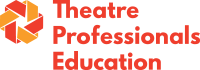 Theatre Professionals Education