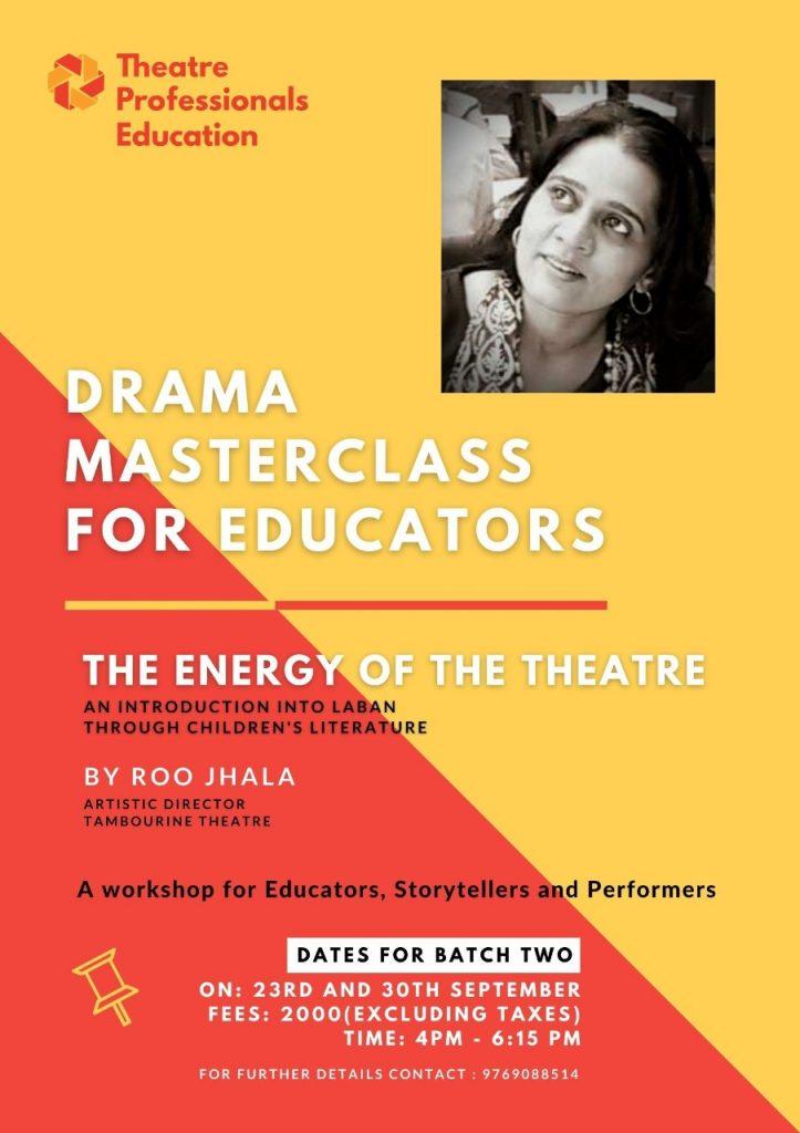 Roo Jhala - DRAMA MASTERCLASS FOR EDUCATORS